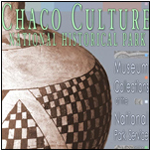 Chaco Culture - National Historical Park, NM
